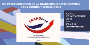 Transfair, les rencontres de la transmission d'entreprise