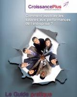 Un guide gratuit pour savoir comment associer les salariés aux performances de l'entreprise
