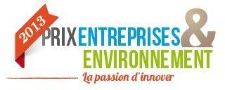 Prix Entreprises & Environnement 2013 : Vous avez jusqu'au 20 septembre pour déposer votre dossier