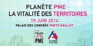 Le salon Planète PME 2014 met l'accent sur la territorialité