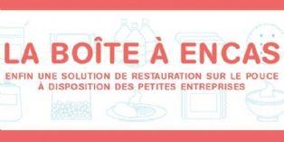 La boîte à encas : une solution de petite restauration à l'échelle des TPE-PME