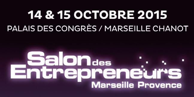 Le Salon des Entrepreneurs débarque à Marseille