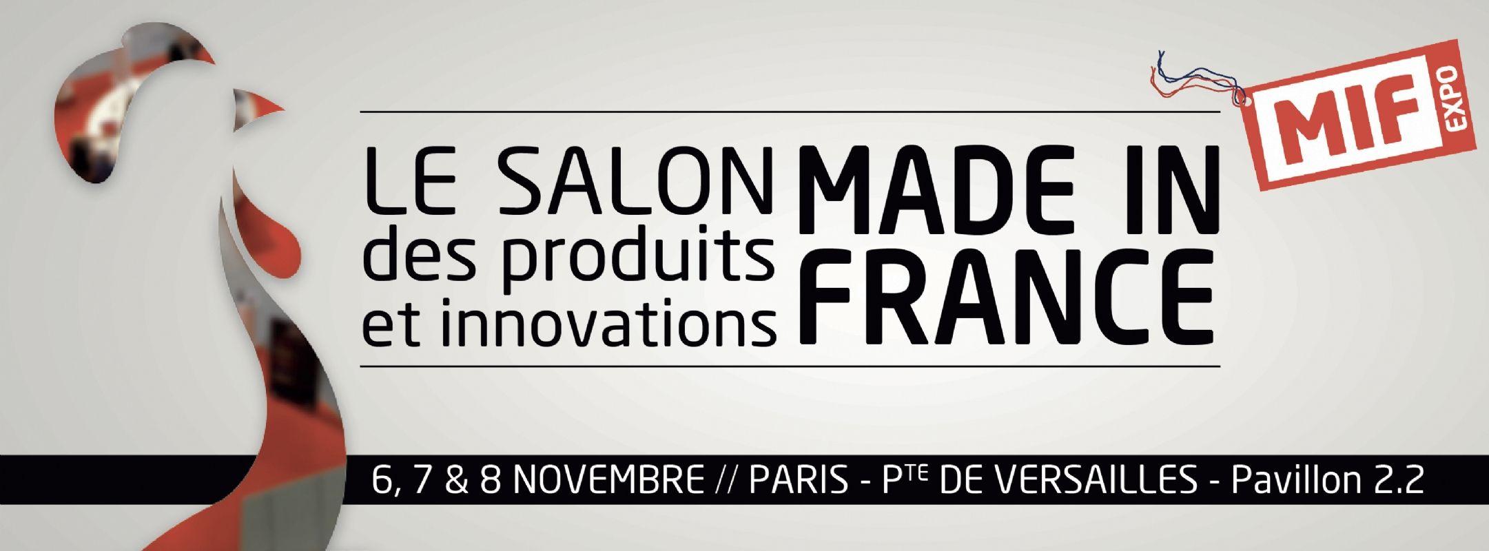 Le salon made in france ouvre ses portes du 6 au 8 for Porte de versailles salon made in france