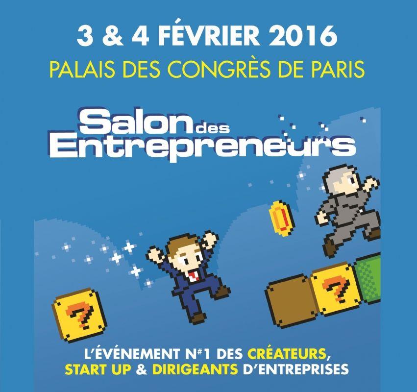Salon des entrepreneurs de paris rendez vous les 3 et 4 for Salon des entrepreneurs paris 2016