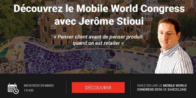 Le Mobile World Congress comme si vous y étiez