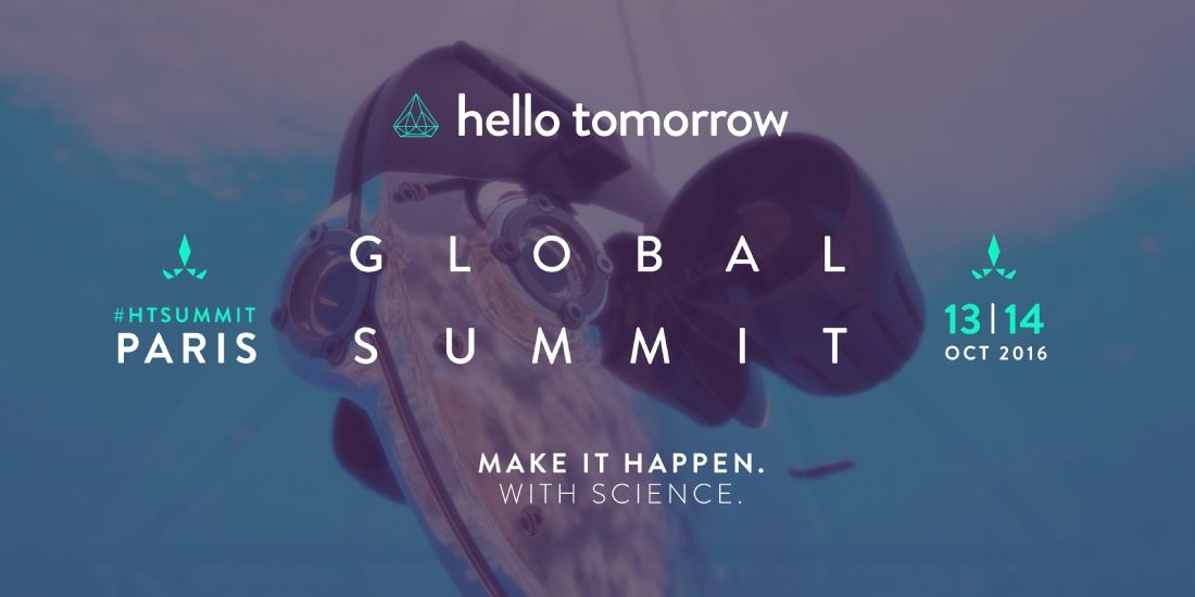 Hello Tomorrow conjugue science et business les 13 et 14 octobre à Paris