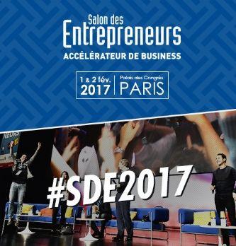 Salon des entrepreneurs (SDE) de Paris 2017 : une édition résolument numérique