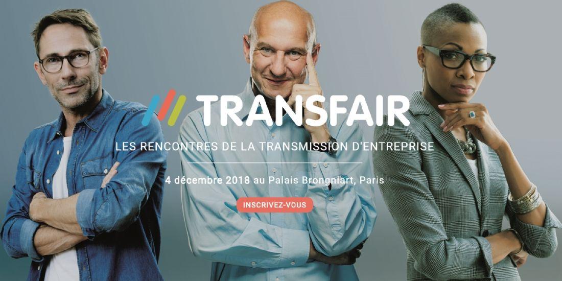 Transfair, un salon pour sensibiliser à la transmission d'entreprise
