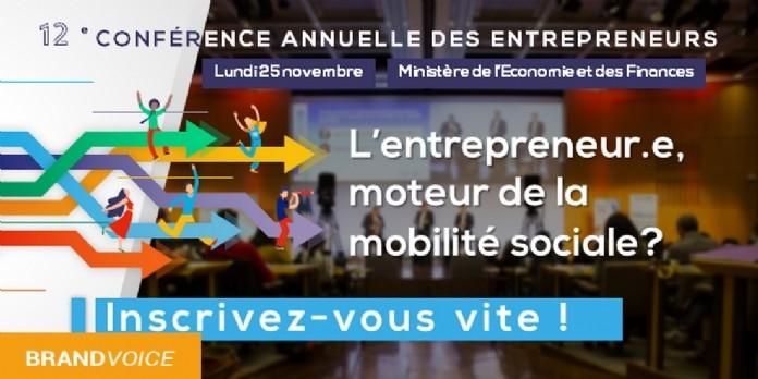 12e Conférence Annuelle des Entrepreneurs - L'entrepreneur.e, moteur de la mobilité sociale ?