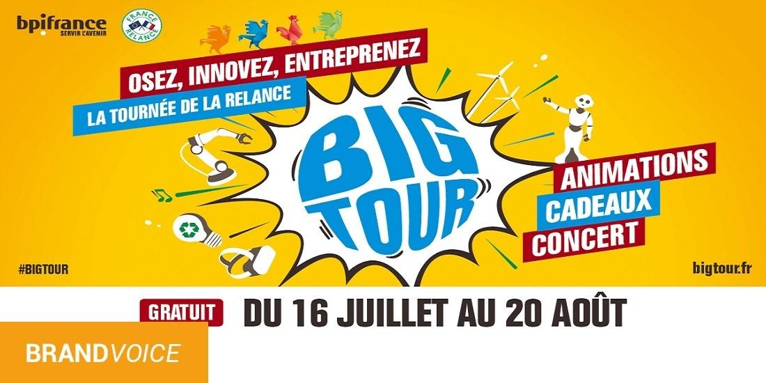 Retrouvez Cet été le Big Tour, la tournée de la relance, du 16 Juillet au 20 Août