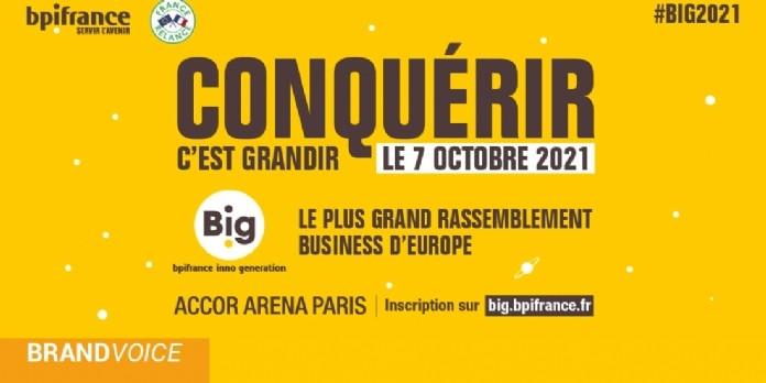 BIG, LE PLUS GRAND RASSEMBLEMENT BUSINESS D'EUROPE