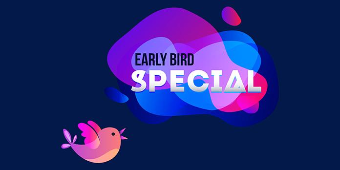 Tout savoir sur le Early Bird