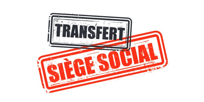 Transfert de siège social d'une entreprise : comment ça marche?